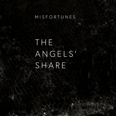 Misfortunes- The Angels' Share- 5.18 (TONN RECORDINGS)