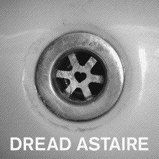 Dread Astaire - Dread Astaire