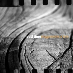 magnanimus trio - still time