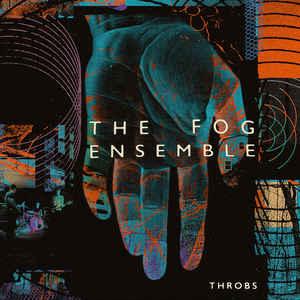 the fog ensemble - throbs