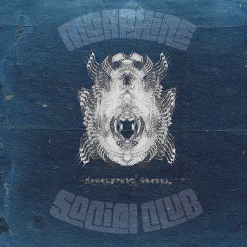 Morphine Social Club Monolithic Gospel