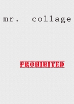 mr.collage-prohibited