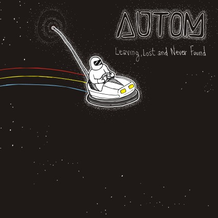 Autom - Leaving, Lost and Never Found cover