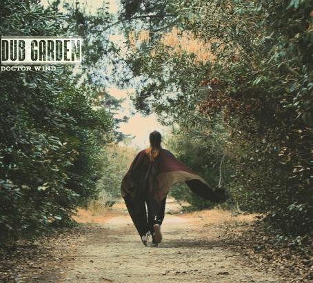 Dub Garden 1st album Dr WIND